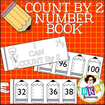 Number Sequencing ● Count by 2 Number Book ● Numbers 0-100