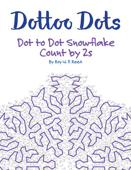 Count by 2s, Dot to Dot Snowflake Winter Math Activity