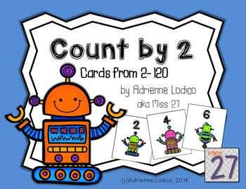 Count by 2s to 120 Free robot themed cards for centers and