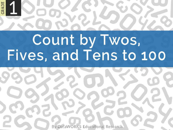 Count by twos, fives, and tens to 100.