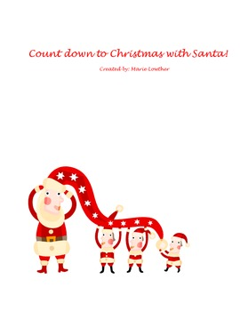 Count down to Christmas with Santa!