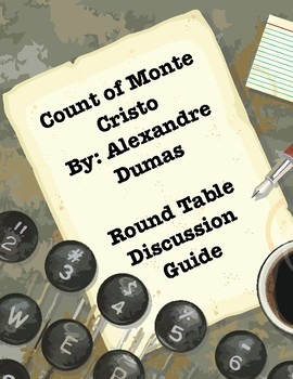 Count of Monte Cristo by Alexandre Dumas_Roundtable Discussion Questions