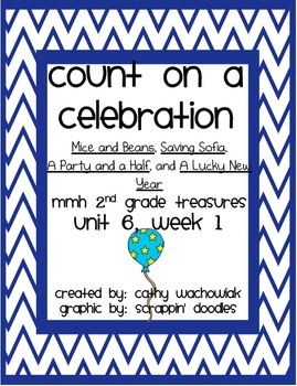 Count on a Celebration, MMH Treasures 2nd Grade, Unit 6 Week 1