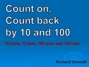 Count on and count back by 10 and 100