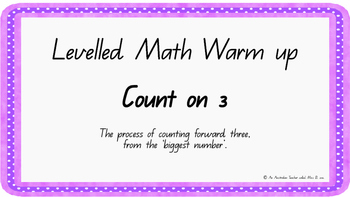 Count on three Levelled warm-up PowerPoint ACARA C2C CCSS