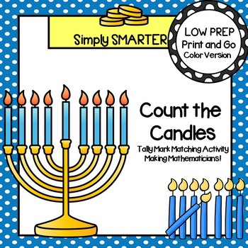 Count the Candles:  LOW PREP Hanukkah Themed Tally Mark Matching Activity