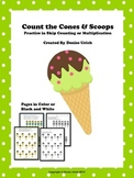 Count the Cones and Scoops - Practice in Skip Counting or Multiplication