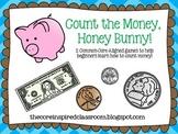 Count the Money, Honey Bunny!