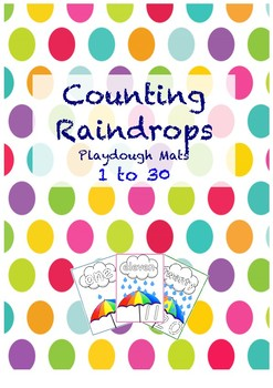 Count the Raindrops- Playdough Mats 1 to 30