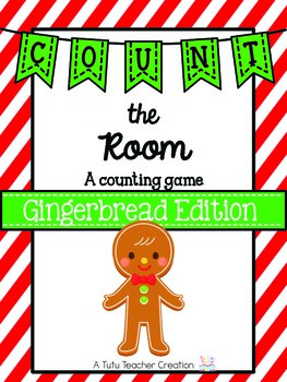 Count the Room:  Gingerbread Edition