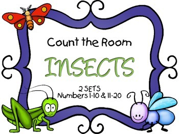 Count the Room - Insects {K.CC.A.3 & K.NBT.A.1}