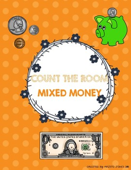 Count the Room-Money Edition *Mixed Coins & Dollars*