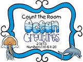 Count the Room - Ocean Theme {K.CC.A.3 & K.NBT.A.1}