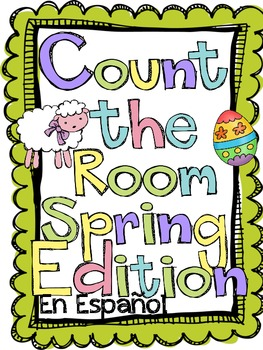 Count the Room: Spring Edition SPANISH VERSION