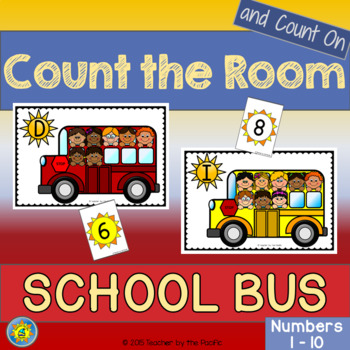 Math Center - Count the Room  {SCHOOL BUS}