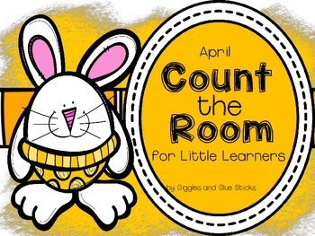 Count the Room for Little Learners April Edition