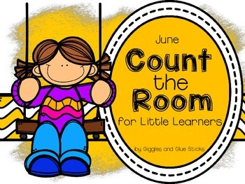 Count the Room for Little Learners (June Edition)