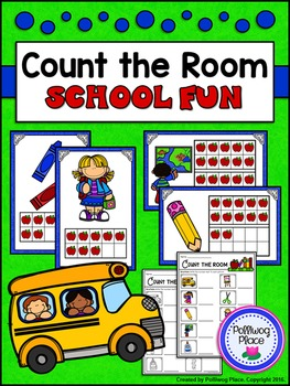 Count the Room with Ten Frames: Numbers 1-10 and 11-20 - Back to School
