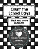 Count the School Days--Black and white checkerboard