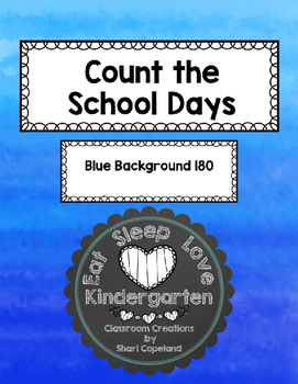 Count the School Days-Blue Background 180
