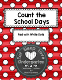 Count the School Days--Red with white dots