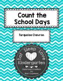 Count the School Days--Turquoise Chevron