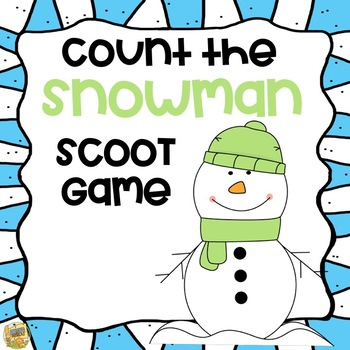 Count the Snowman - SCOOT Game - PreK-K