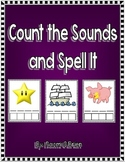 Count the Sounds & Spell It (Common Core RF.K.2. )