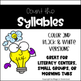 Count the Syllables- Literacy Center or Tub Activity