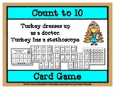 Count to 10 Card Game - Turkey is a Doctor - Thanksgiving