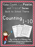 Count to 10 (Color, Count, Cut, Paste, and Trace: Back to School)