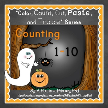 Count to 10 (Color, Count, Cut, Paste, and Trace: Halloween Edition)