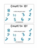 Count to 10! Emergent reader integrating math/literacy with activities & games!