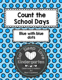 Count the School Days-Blue with Blue Dots