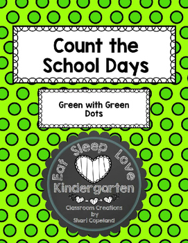 Count the School Days-Green with Green Dots