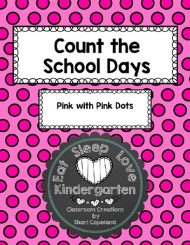 Count the School Days-Pink with Pink Dots 180