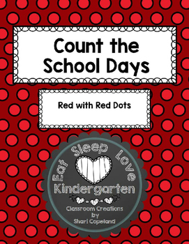 Count the School Days-Red with Red Dots