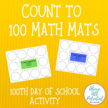 Count to 100 Math Mats/100th Day of School Snack Activity