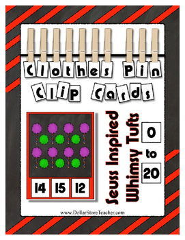 Count to 20 Seuss Inspired Whimsy Tuft Math Center ~ Clothes Pin Clip Cards
