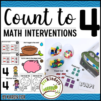 Count to 4 : Math Interventions   Pre-K