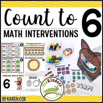 Count to 6 : Math Interventions | Pre-K