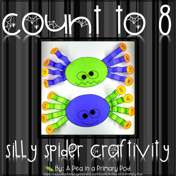 Count to 8 Silly Spider Legs Craftivity (Halloween Freebie)