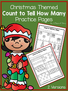 Count to Show How Many (Christmas Themed Practice Pages)