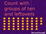 Count with groups of ten and leftovers