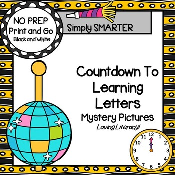Countdown To Learning Letters:  NO PREP Alphabet  Mystery Pictures
