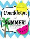 Countdown To Summer- Encouraging Countdown for the Classro