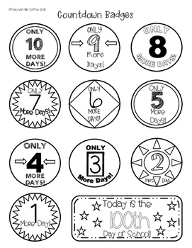 Countdown to 100 Day Badges (optional Last Day of School)