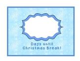 Countdown to Christmas Break light blue snowflakes full size