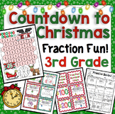 3rd Grade Countdown to Christmas Math: 3rd Grade Fraction Fun Christmas Math