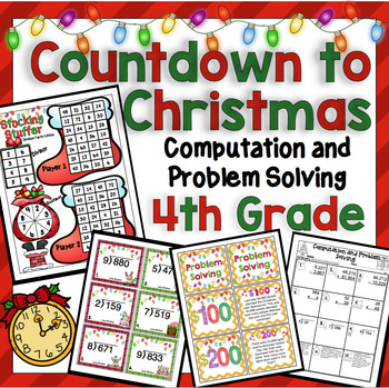 Countdown to Christmas Math: 4th Grade Computation and Pro